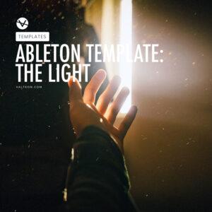 The Light - Progressive Trance Template for Ableton Live 10